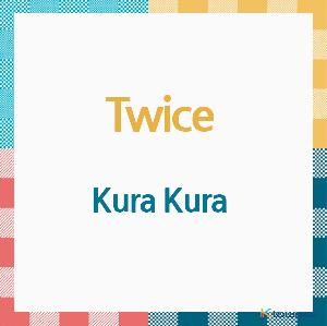 TWICE - Album [Kura Kura] (CD) (Japanese Version) (*Order can be canceled cause of early out of stock)